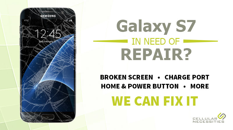 galaxy-s7-repair-cellular-necessities