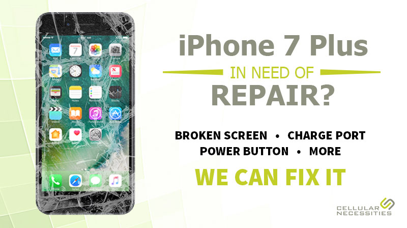 iphone-7-plus-repair-cellular-necessities